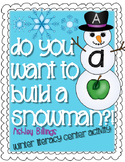 Do You Want to Build a Snowman?! Letters and Beginning Sounds Literacy Center