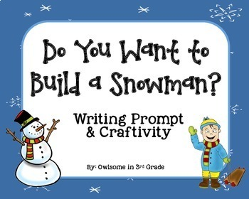 Do You Want to Build a Snowman? Writing Craftivity