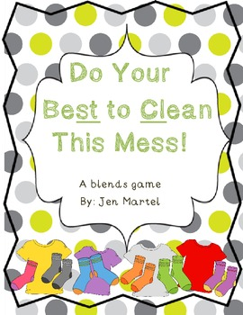 Do Your Best to Clean This Mess (a blends phonics game)
