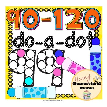 Do-a-Dot Basic Numbers 91 to 120 Dot the Number and the Frame