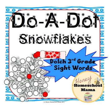 Do-a-Dot Dolch 3rd Grade Sight Words Snowflake Worksheets
