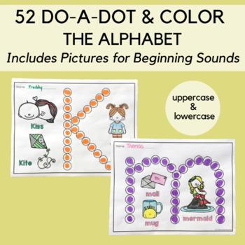 Do-a-Dot and Color the Alphabet: Plus Beginning Sounds
