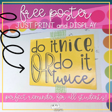 Do it Nice or Do it Twice {FREE} Poster