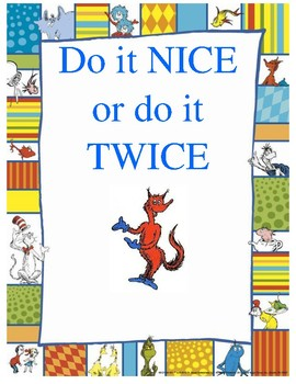 Do it Nice or Do it Twice Poster!
