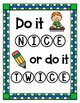 Do it nice or do it twice! In Spanish and English