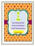 Do it now: Teaching children : Procrastination and Carelessness