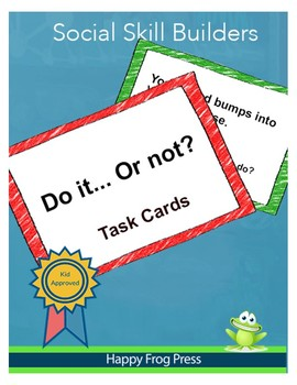 Do it... or Not? Social Skills Task Cards