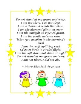 """Do not stand at my grave and weep"" Poem"