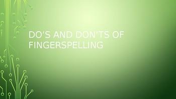 Do's Don'ts of Fingerspelling