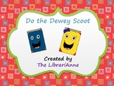Do the Dewey Scoot