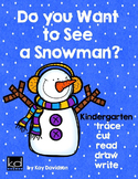 Snowman WRITING and DRAWING by Kay Davidson