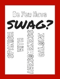 Do you have SWAG Spanish Classroom Poster