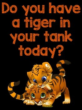 Do you have a Tiger in your tank poster