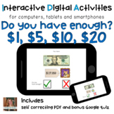 Do you have enough? $1, $5, $10, $20 ⋅ Interactive PDF and