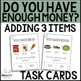 Do you have enough money? 3 items Task Cards