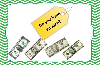 Do you have enough money? Task Cards