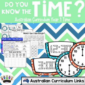 Do you know the Time? - Australian Curriculum Year 1