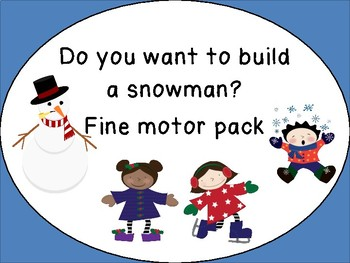Do you want to build a snowman? Fine motor pack prek k 1 2 3 differentiated