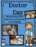 Doctor Day: Literacy and Math Centers and more!