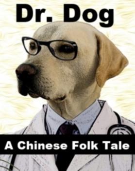 Doctor Dog - Chinese Folk Tale