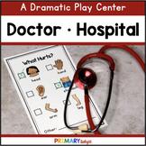 Doctor (Hospital/Clinic) Dramatic Play Center