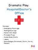 Doctor/Hospital Dramatic Play Set