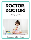 Doctor Language & Play Unit for Early Intervention