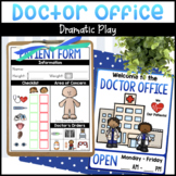 Doctor Office Dramatic Play