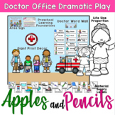Doctor Office - Dramatic Play