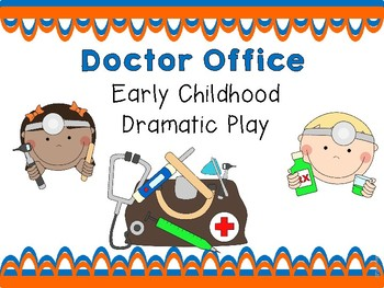 Doctor Office Early Childhood Dramatic Play