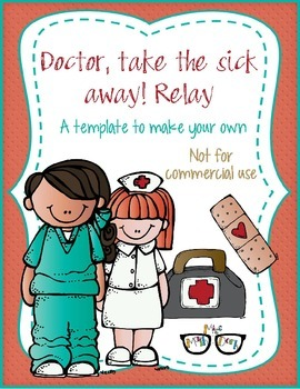 Doctor! Take the sick away Relay! template - Personal Use Only!