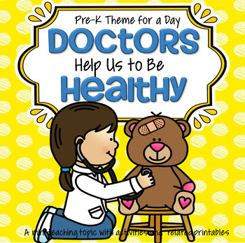 Doctor Theme Centers and Activities for Preschool and Pre-K