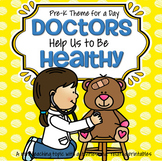 Doctors and Health Theme Math and Literacy Centers and Activities for Preschool