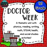 Doctor Week: A Thematic Unit for 1st Grade
