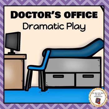 Doctor's Office Dramatic Play