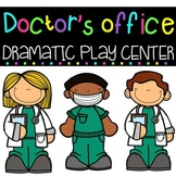Doctor's Office Dramatic Play Center