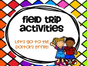 Doctor's Office Field Trip Activities