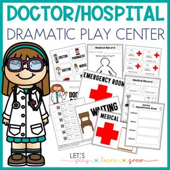 Doctor/Hospital Dramatic Play
