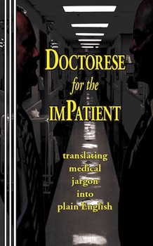 Doctorese for the imPatient