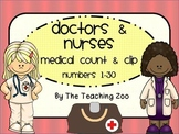 Doctors & Nurses Count & Clip Numbers 1- 30 Task Cards