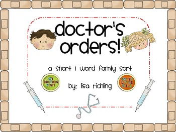 Doctor's Orders! A Short I Word Family Sort