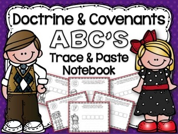 Doctrine and Covenants ABC's Trace and Paste Notebook