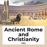 Ancient Rome and Christianity DBQ