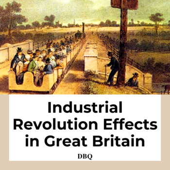 Document Based Question: Effects of the Industrial Revolut