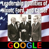 Document-Based Question: Leadership Qualities of Nixon, Ford, and Carter