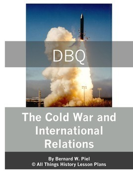 Document Based Question Bundle: The Cold War