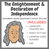 The Enlightenment & Declaration of Independence - Document-Based Question (DBQ)