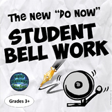 """The New """"Do Now"""" Student Bell Work for Primary and Secondary Sources"""