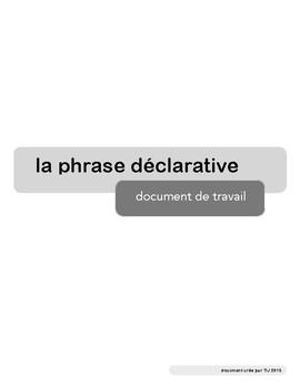 La phrase déclarative - Document de travail