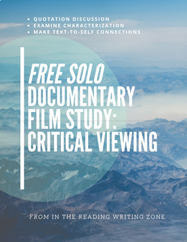 """Documentary Film Study: """"Free Solo"""" (2018) Viewing to Understand Character"""